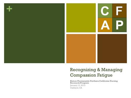 Recognizing & Managing Compassion Fatigue