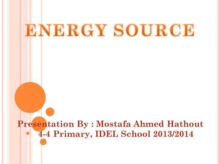 Presentation By : Mostafa Ahmed Hathout