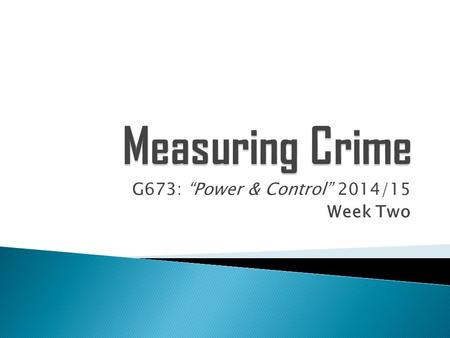 "G673: ""Power & Control"" 2014/15 Week Two"