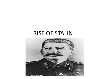 RISE OF STALIN.
