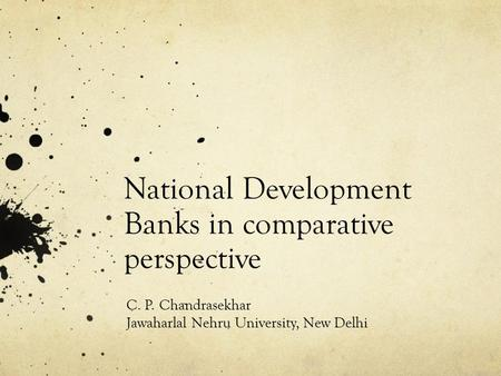 National Development <strong>Banks</strong> in comparative perspective