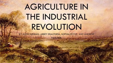 Agriculture in the industrial revolution