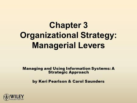 Chapter 3 Organizational Strategy: Managerial Levers