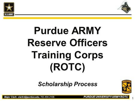 Purdue ARMY Reserve Officers Training Corps (ROTC)