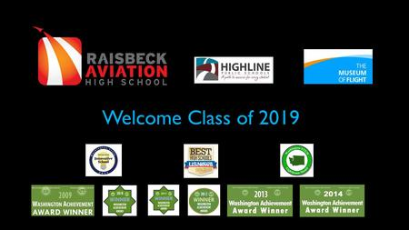 Welcome Class of 2019. Onboarding to RAHS A successful take off! Communication RAHS Calendar Before and After School Credit Courses Dances Attendance.