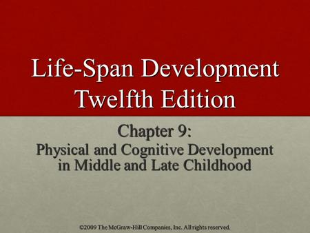 Lifespan Development- Chapter 9