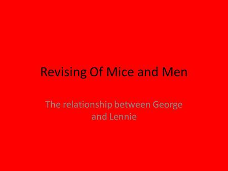 Revising Of Mice and Men