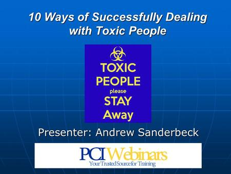 10 Ways of Successfully Dealing with Toxic People