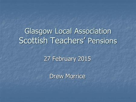 Glasgow Local Association Scottish Teachers' Pensions