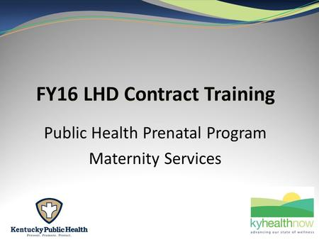 Public Health Prenatal Program Maternity Services.