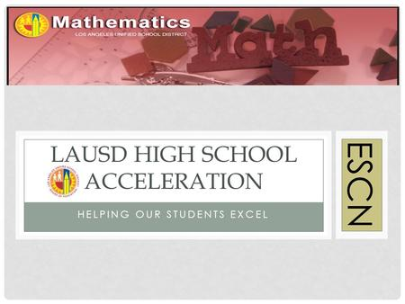 LAUSD High school Acceleration