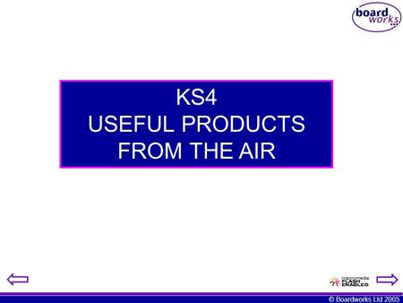 USEFUL PRODUCTS FROM THE AIR