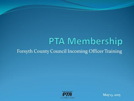 Forsyth County Council Incoming Officer Training May 13, 2015.