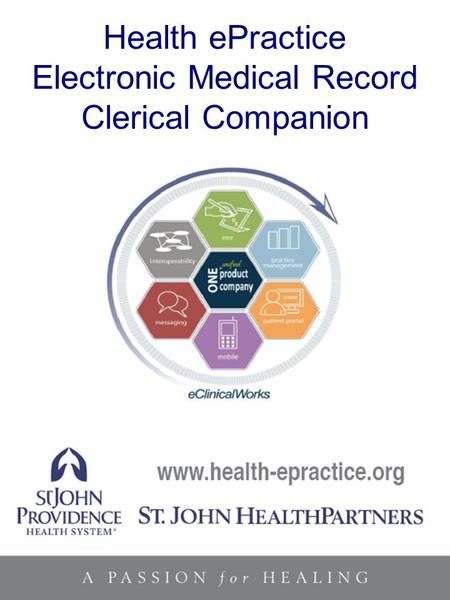 ... Companion eClinicalWorks1 Health ePractice Electronic Medical