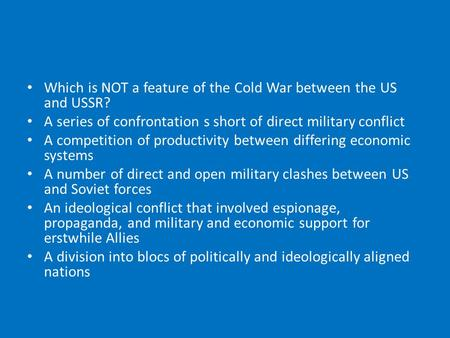 the cold war between the ussr and us Even at the yalta conference of february 1945 there were signs of conflict the  war was.