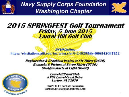 2015 SPRINGFEST Golf Tournament Friday, 5 June 2015 Laurel Hill Golf Club RSVP Online: https://einvitations.afit.edu/inv/anim.cfm?i=240255&k=0065420B7E52.