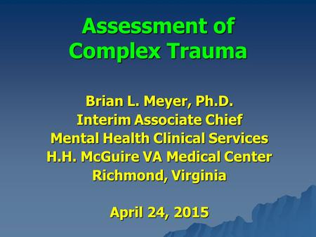 Assessment of Complex Trauma