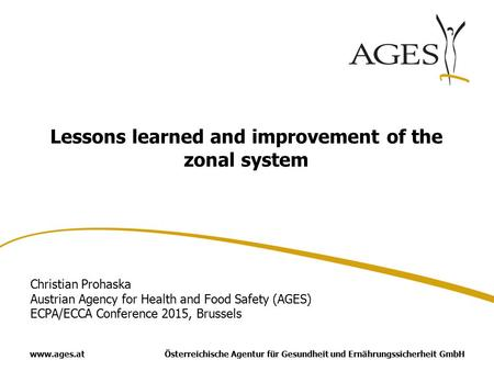 Lessons learned and improvement of the zonal system