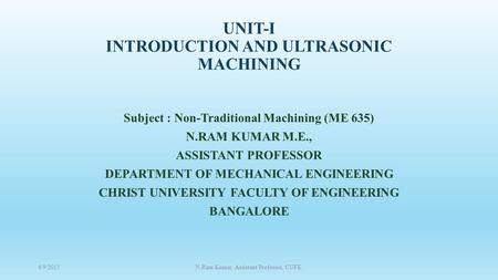 UNIT-I INTRODUCTION AND ULTRASONIC MACHINING