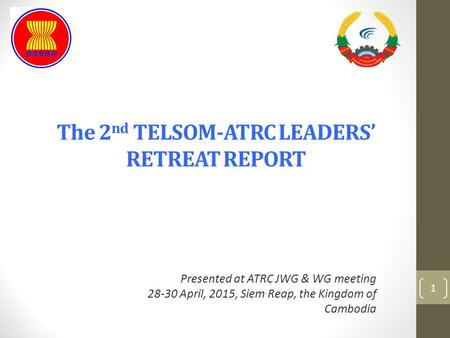 The 2nd TELSOM-ATRC LEADERS' RETREAT REPORT