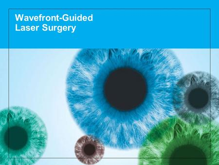Wavefront-Guided Laser Surgery. 2 How the eye works Light rays enter the eye through the clear cornea, pupil and lens. These light rays are focused directly.