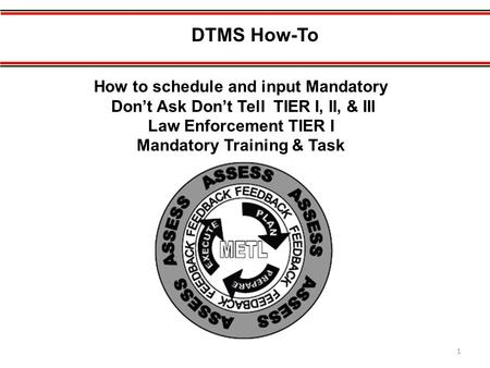 DTMS How-To How to schedule and input Mandatory