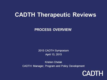 CADTH Therapeutic Reviews