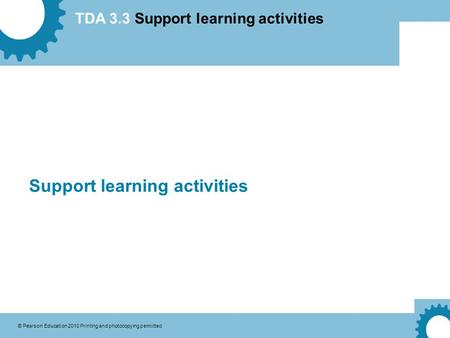 Support learning activities