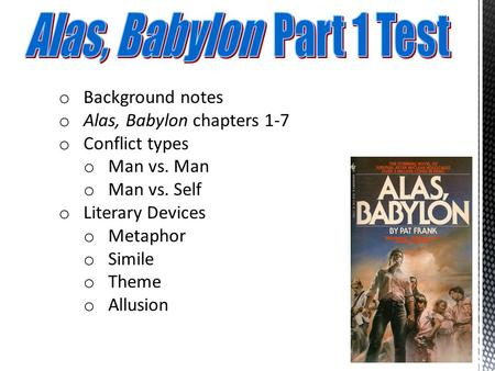 Alas, Babylon Final Test - ProProfs Quiz