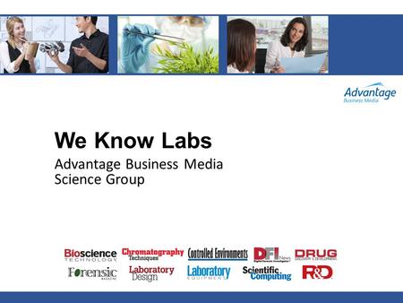 We Know Labs Advantage Business Media Science Group.