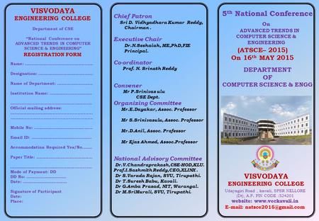 "5 th National Conference (ATSCE– 2015) On 16 th MAY 2015 Department of CSE ""National Conference on ADVANCED TRENDS IN COMPUTER SCIENCE & ENGINEERING"" REGISTRATION."