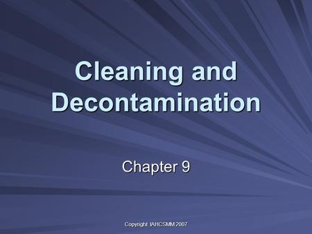 Cleaning and Decontamination