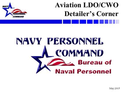 Aviation LDO/CWO Detailer's Corner