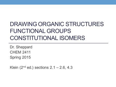 Drawing Organic Structures Functional Groups Constitutional Isomers