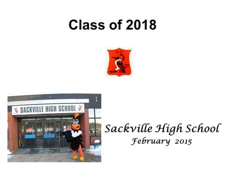 Class of 2018 Sackville High School February 2015.