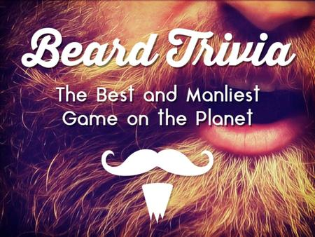 Question 1: Worldwide, what percentage of men rock some sort of facial hair? A. 30% B. 45% C. 55% D. 70%