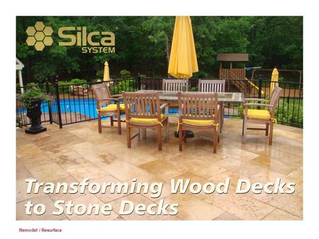 Remodel / Resurface. Manufacturer's Recommendations Remove all horizontal flooring, wood, composite lumber, etc. from existing deck. CAUTION: Have a qualified.