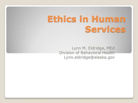 Ethics in Human Services