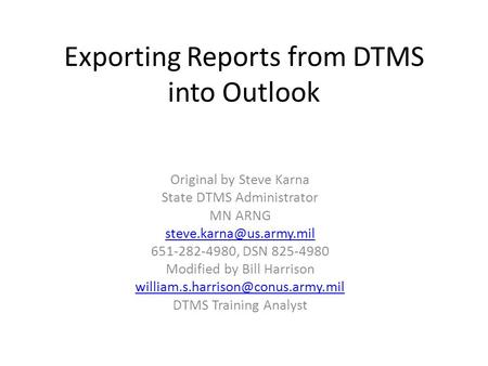 Exporting Reports from DTMS into Outlook