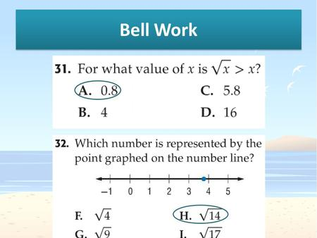 Bell Work. 11-3 D/E The Pythagorean Theorem Students will be able to understand and apply the Pythagorean Theorem.