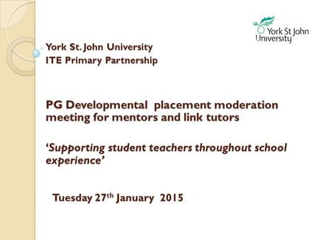 External Mentor and Link Tutor Conference Tuesday 27th January 2015