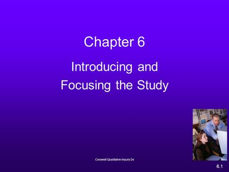 Introducing and Focusing the Study
