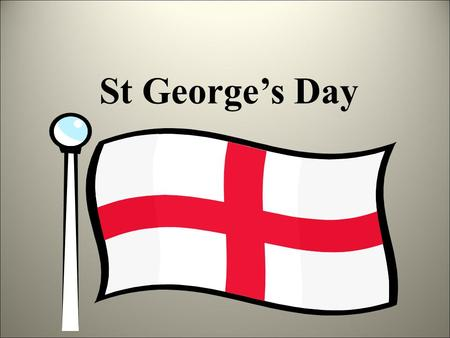 St George's Day. St George's Day is a special day for people in many different countries. In Brazil, Italy, China, Portugal, Greece, India, Canada, Lebanon,