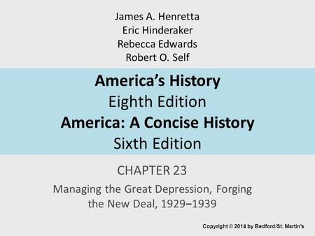 Managing the Great Depression, Forging the New Deal, 1929‒1939