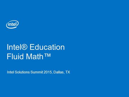 Intel® Education Fluid Math™