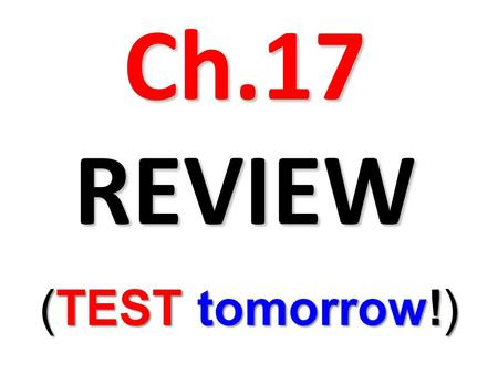 Ch.17 REVIEW (TEST tomorrow!). Westside v. Eastside.
