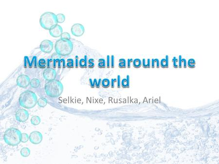Mermaids all around the world
