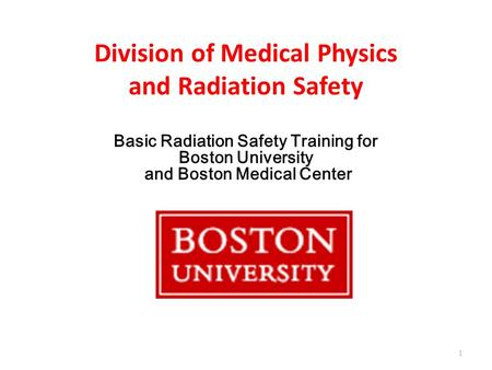 Division of Medical Physics and Radiation Safety
