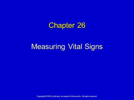 Chapter 26 Measuring Vital Signs