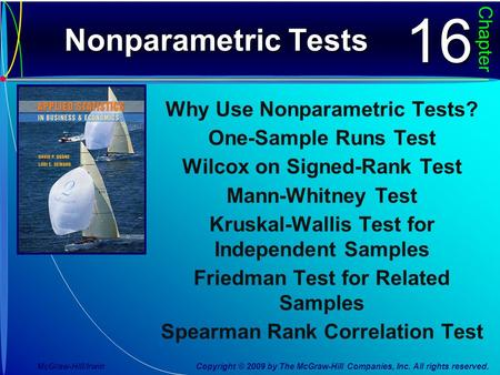 nonparametric hypothesis testing essay Hypothesis testing is the use of statistics to determine the probability that a given hypothesis is true it is a method used for analysis of a claim or hypothesis about a factor in a population, using data measured in a sample.